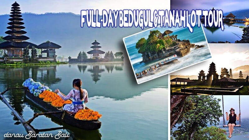 Fullday Bedugul Tanah lot Tour
